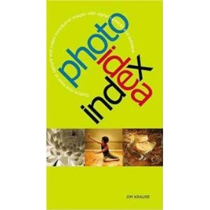 Another Great Source for Photo Ideas – Photo Idea Index by Jim Krause